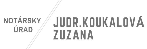 NOTÁRSKY ÚRAD vo Zvolene (ZV) | JUDr. Zuzana Koukalová | notar-zv.sk